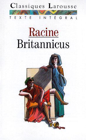 Britannicus – Racine – Classiques Larousse – Texte intégral