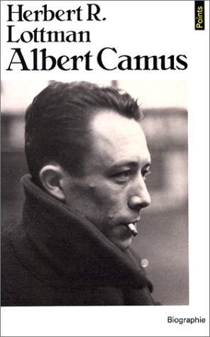 Albert Camus – Herbert R. Lottman – Collection points Seuil –