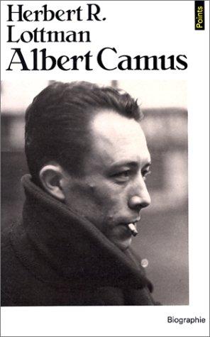 Albert Camus – Herbert R. Lottman – Collection points Seuil –