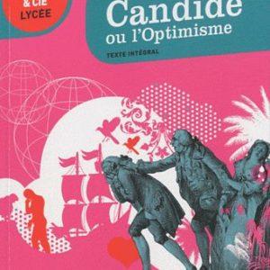 Candide ou l'Optimisme – Classiques & Cie lycée – Texte intégral – Hatier