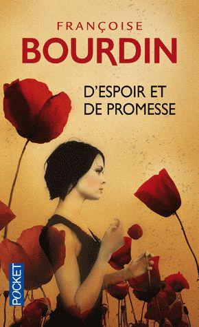 D'espoir et de promesse – Françoise Bourdin – Pocket –