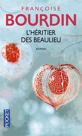 L'Héritier des Beaulieu – Françoise Bourdin – Pocket –