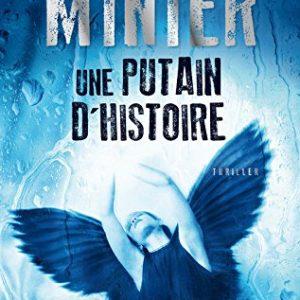 Une putain d'histoire – Bernard Minier – Thriller – XO éditions –
