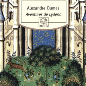 Aventures de Lyderic – Alexandre Dumas – Collection motifs –