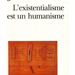 L'existentialisme est un humanisme – Jean-Paul Sartre – Folio essais – Gallimard