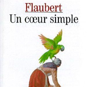 un coeur simple – Flaubert – Classique Larousse – texte intégral –