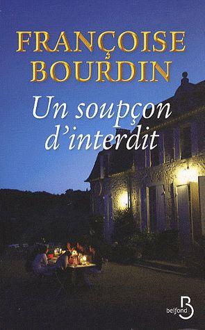 Un soupçon d'interdit – Françoise Bourdin – Editions Belfond –