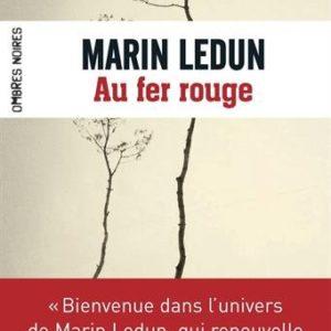 Au fer rouge – Marin Ledun – Ombres noires Editions –