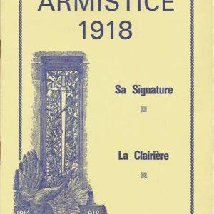 Armistice 1918 – Sa Signature – La Clairière – Compiègne –