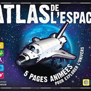 Atlas de l'espace – 5 pages animées pour explorer l'univers – De La Martinière jeunesse –