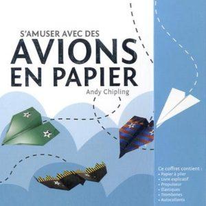 S'amuser avec des avions en papier – Andy Chipling – Le courrier du livre jeunesse –