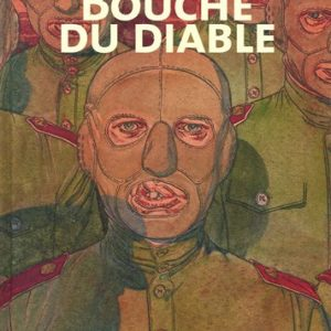 Bouche du diable – Charyn & Boucq – Collection Un Monde – Editions Casterman – DL Juin 2005 –