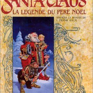 Santa Claus – La Légende du Père Noël – D'après le roman de L. Frank Baum – Traduction Anne Capuron – Lettrage Dom – Editions Delcourt