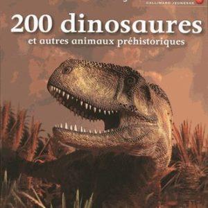 200 dinosaures et autres animaux préhistoriques – Mes grandes découvertes – Gallimard Jeunesse –