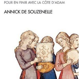 Le Féminin de l'être – Pour en finir avec la côte d'Adam -Annick de Souzenelle – Spiritualités vivantes – Albin Michel –