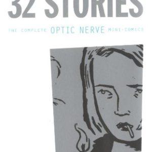 32 stories – The complete optic nerve – mini comics – Adrian Tomine – D& Q