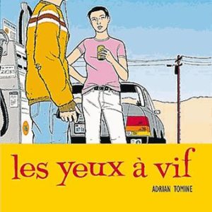 Les yeux à vif – Adrian Tomine – Editions Delcourt –
