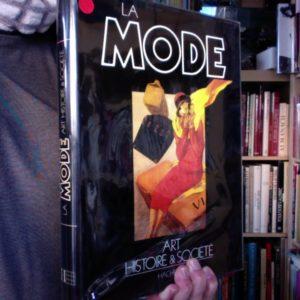 La Mode, Art, Histoire & Société – Grazietta Butazzi – Traduit de l'italien par Bernard Guyader – Editions Hachette –