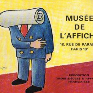 Musée de l'Affiche – Exposition trois siècles d'affiches françaises –