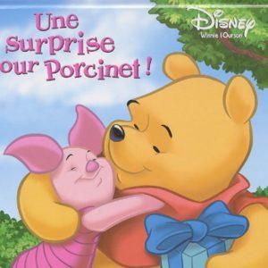 Une surprise pour Porcinet – Pop-up- Winnie l'ourson – Disney – Editions Hemma –