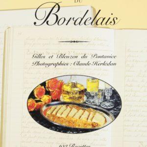 La cuisine des châteaux du Bordelais – Gilles et Bleuzen du Pontavice – Editions Ouest-France –