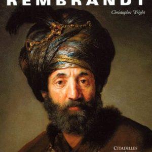 Rembrantd – Christopher Wright – Citadelles & Mazenod – 2000 –