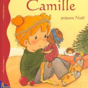 Camille prépare Noël – Aline de Pétigny – Edition Hemma –