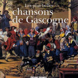 Les plus belles chansons de Gascogne – Marcel Amont – Editions Sud-Ouest –