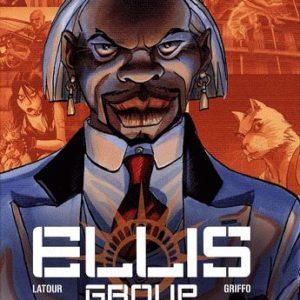 Ellis Group Tome 3 – Sandmen – Latour – Griffo – Editions Le Lombard –