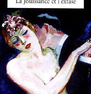 La jouissance et l'extase – Françoise Rey – Le livre de poche –