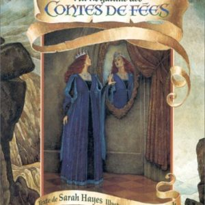 Au royaume des contes de fées – Texte de Sarah Hayes – Illustrations de P.J. Lynch – Editions Gründ –