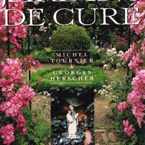 Jardins de curé – Michel Tournier & Georges Herscher – France-Loisirs –