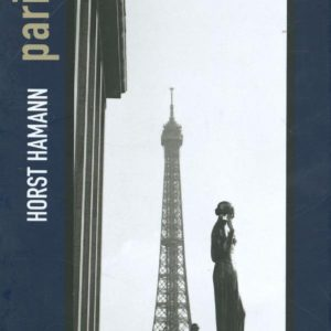 Paris Vertical – Horst Hamann – Editions teNeues –