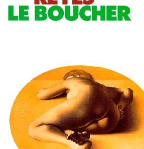 Le Boucher – Alina Reyes – Collection points seuil –