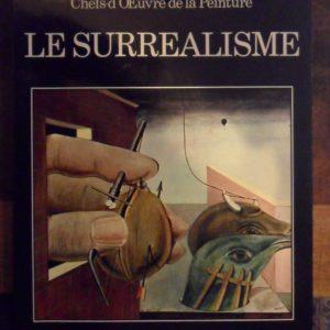 LE SURREALISME – Chefs-d'oeuvre de la peinture – E. Crispolti – Shop livre diffusion –