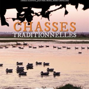 Chasses Traditionnelles – Collectif – Editions Sud-Ouest –