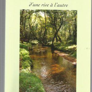 Canéjan d'une rive à l'autre – Histoire et mémoire de Canéjan – Collectif –