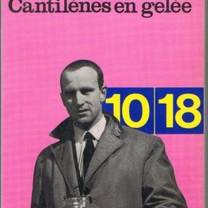 Cantilènes en gelée – Boris Vian – Collection 10/18 – 1970 –