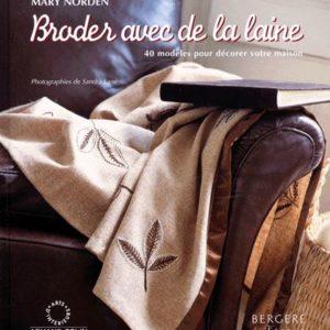 Broder avec de la laine – 40 modèles pour décorer votre maison – Mary Norden – Editions Armand Colin –