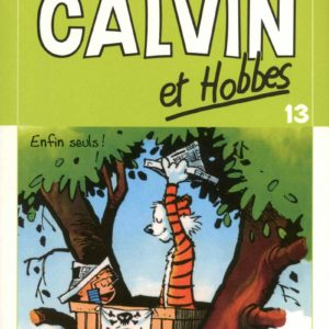 Calvin et Hobbes Tome 13 – Enfin seuls ! – Petit format – Bill Watterson – Hors collection –