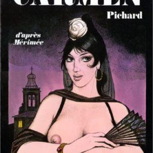 Carmen – Pichard – d'après Mérimée – Editions le square – Albin Michel –