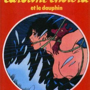 Caroline choléra et le dauphin – Danie Dubos & Georges Pichard – Collection l'écho des savanes – Les Editions du Fromage – 1980