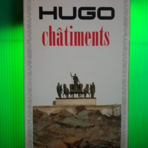 Châtiments – Victor Hugo – GF Flammarion –