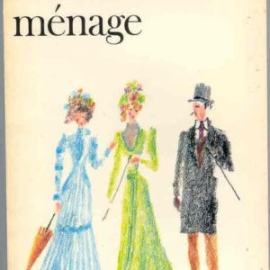 Claudine en ménage – Willy et Colette – Folio Gallimard N° 335 – 1977 –