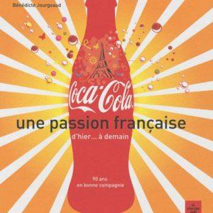 Coca-Cola, une passion française d'hier… à demain – Editions Le Cherche Midi –