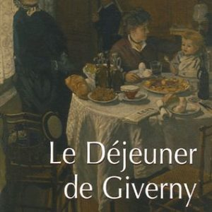 Le Déjeuner de Giverny – Gérard Poteau – Editions Hors Bleu –