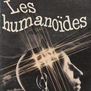 Les humanoïdes – J. Williamson – le livre de poche –