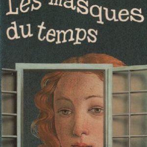 Les masques du temps – R. Silverberg – Le livre de poche – 1977 –