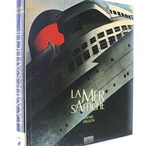 La Mer s'Affiche – Daniel Hillion – Editions Ouest-France -1990 –