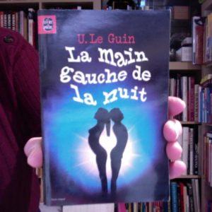La main gauche de la nuit – U. Le Guin – Le livre de poche – 1979 –